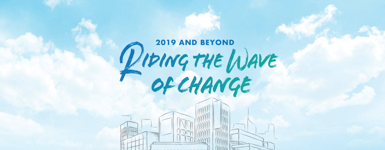2019 & Beyond Riding the Wave of Change